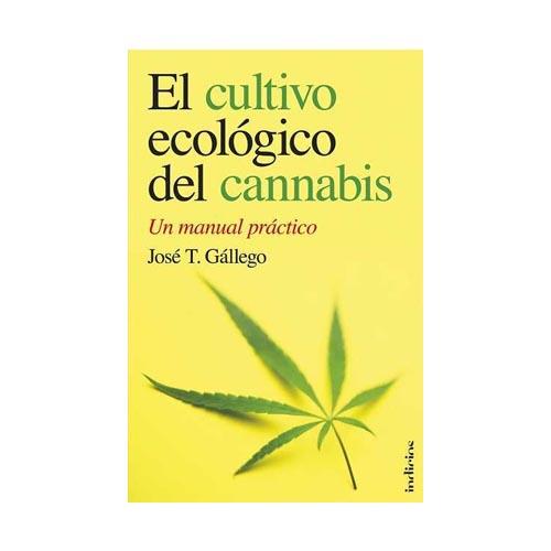 El Cultivo Ecol U00f3gico Del Cannabis  Un Manual Pr U00e1ctico