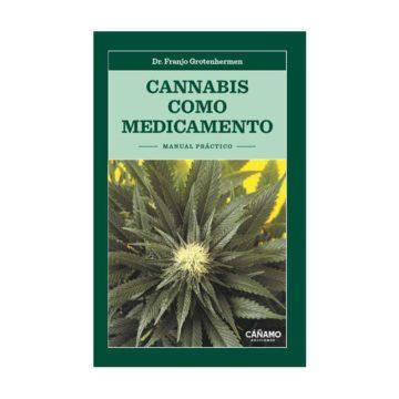 Cannabis Como Medicamaento