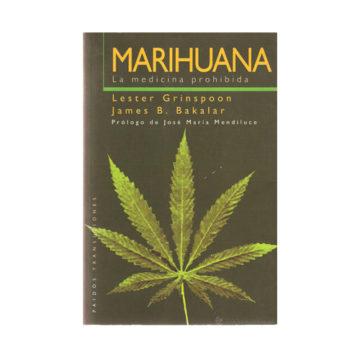 Marihuana: La medicina prohibida