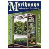 Marihuana: fundamentos de cultivo - La guía fácil | Jorge Cervantes
