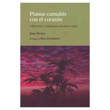 Plantar Cannabis Corazon Juan Reina 01