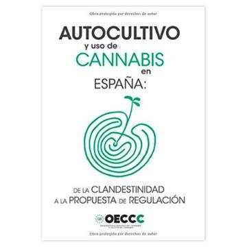 Autocultivo y uso de cannabis en España | OECCC