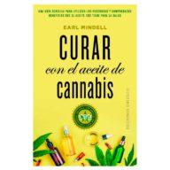 Curar con el aceite de cannabis | Earl Mindell
