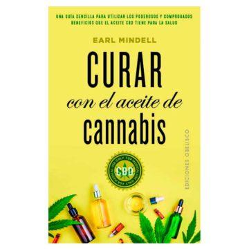 Curar Con El Aceite De Cannabis Earl Mindell